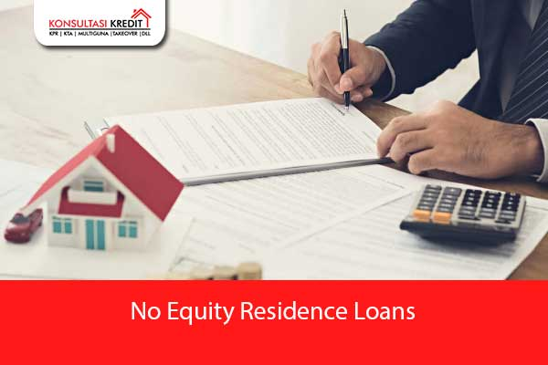 No-Equity-Residence-Loans
