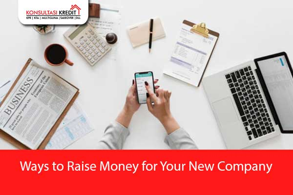 Ways-to-Raise-Money-for-Your-New-Company