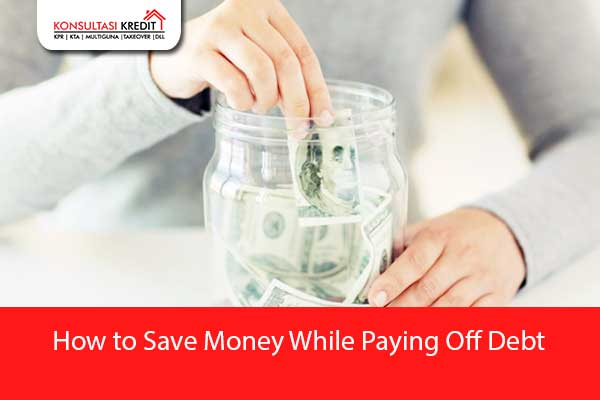 42.How-to-Save-Money-While-Paying-Off-Debt