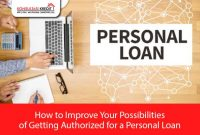 10.-How-to-Improve-Your-Possibilities-of-Getting-Authorized-for-a-Personal-Loan