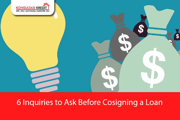 7.-6-Inquiries-to-Ask-Before-Cosigning-a-Loan