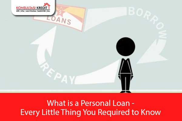 11.-What-is-a-Personal-Loan---Every-Little-Thing-You-Required-to-Know